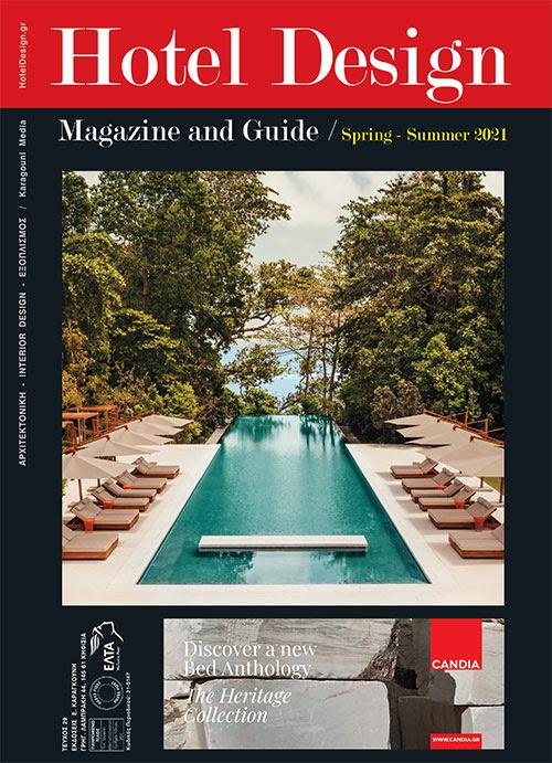 Το νέο τεύχος του Hotel Design Magazine -Άνοιξη / Καλοκαίρι 2021- κυκλοφόρησε!